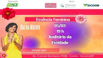 ACE Socorro celebra o Dia da Mulher com palestra sobre a Essência Feminina